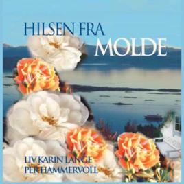 Single CD – Hilsen fra Molde – Liv Karin Lange/Per Hammervoll